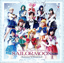 Musical Pretty Guardian Sailor Moon Amour Eternal