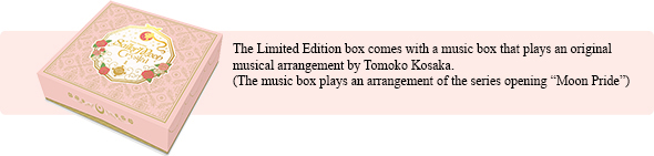 The Limited Edition box comes with a music box that plays an original musical arrangement by Tomoko Kosaka. (The music box plays an arrangement of the series opening